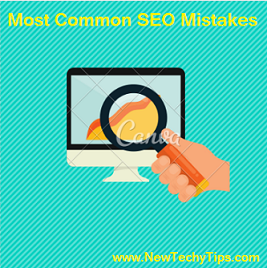 http://www.newtechytips.com/2017/02/common-seo-mistakes-that-can-destroy.html