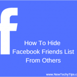 How To Hide Your facebook Friends List From Others[Updated]